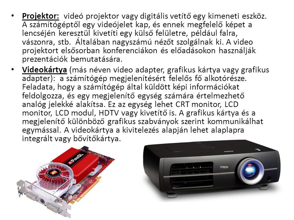 Projektor: videó projektor vagy digitális vetítő egy kimeneti eszköz