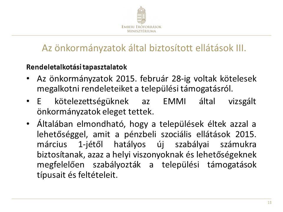 Az önkormányzatok által biztosított ellátások III.
