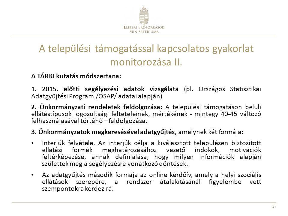 A települési támogatással kapcsolatos gyakorlat monitorozása II.