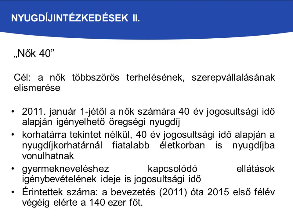 Nyugdíjintézkedések II.