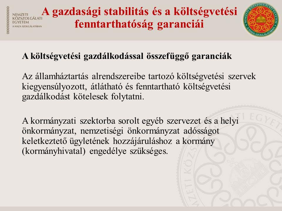 A gazdasági stabilitás és a költségvetési fenntarthatóság garanciái