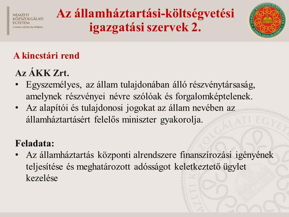 Az államháztartási-költségvetési igazgatási szervek 2.