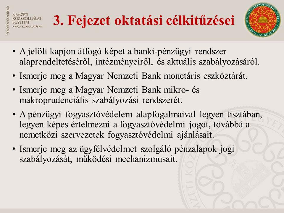 3. Fejezet oktatási célkitűzései