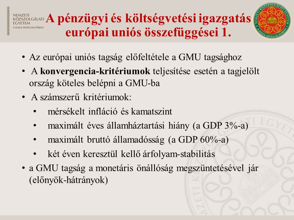 A pénzügyi és költségvetési igazgatás európai uniós összefüggései 1.