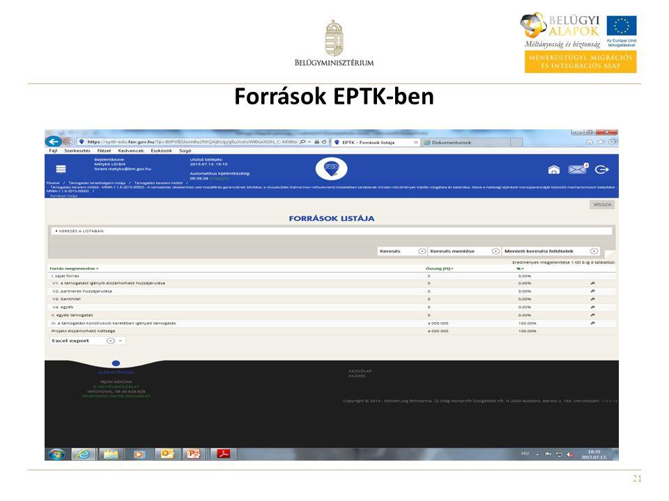 Források EPTK-ben EPTK források: I. saját forrás