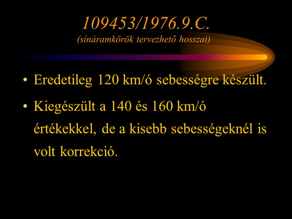 109453/1976.9.C. (sínáramkörök tervezhető hosszai)