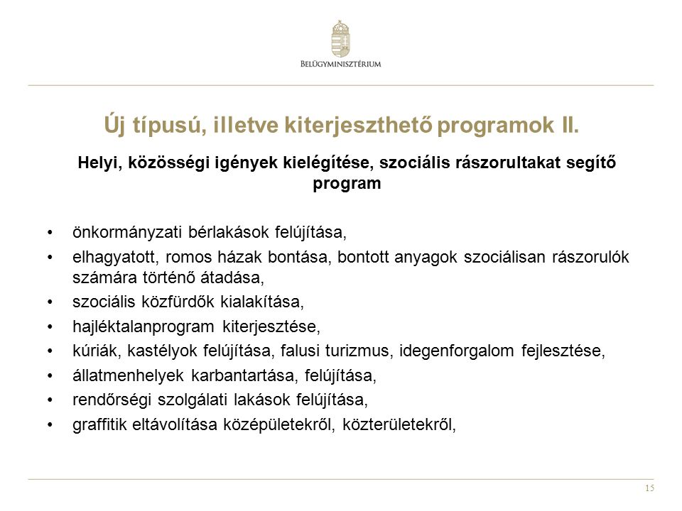 Új típusú, illetve kiterjeszthető programok II.