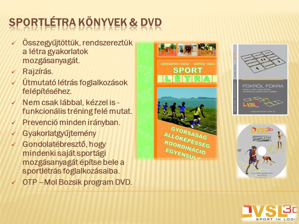SPORTLÉTRA KÖNYVEK & DVD