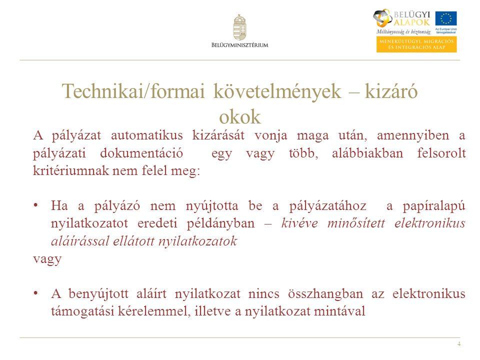 Technikai/formai követelmények – kizáró okok