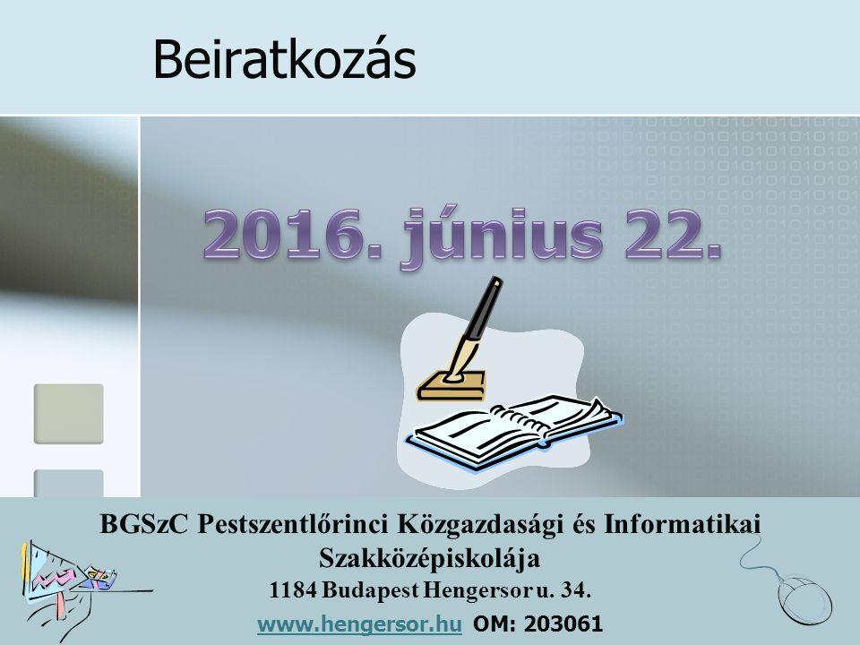 Beiratkozás 2016. június 22.