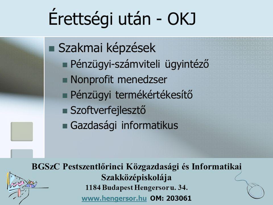 Érettségi után - OKJ Szakmai képzések Pénzügyi-számviteli ügyintéző