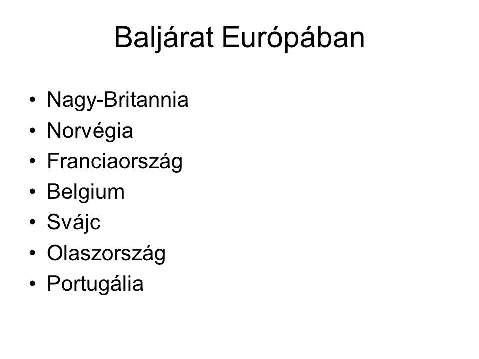 Baljárat Európában Nagy-Britannia Norvégia Franciaország Belgium Svájc
