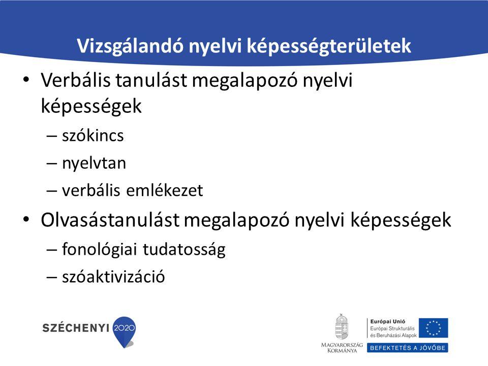 Vizsgálandó nyelvi képességterületek
