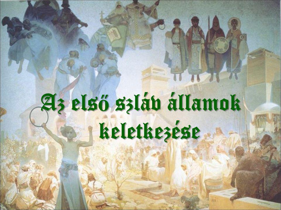 Az első szláv államok keletkezése
