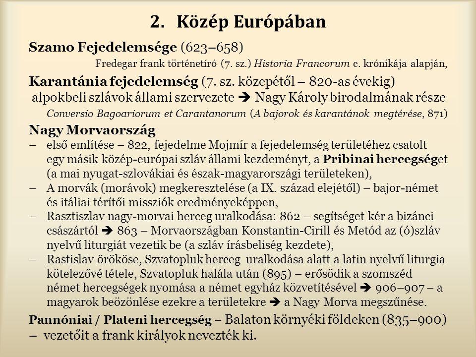 Közép Európában Szamo Fejedelemsége (623–658)