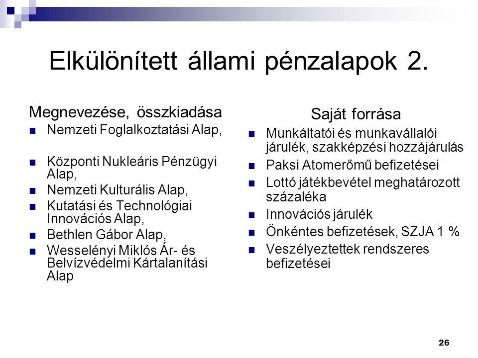 Elkülönített állami pénzalapok 2.