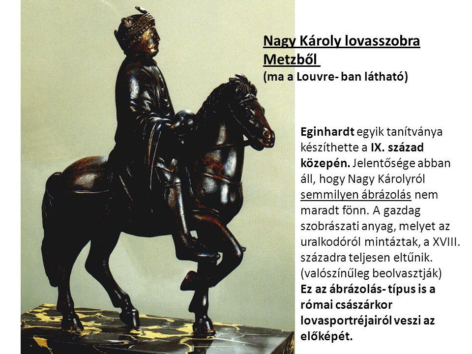 Nagy Károly lovasszobra Metzből