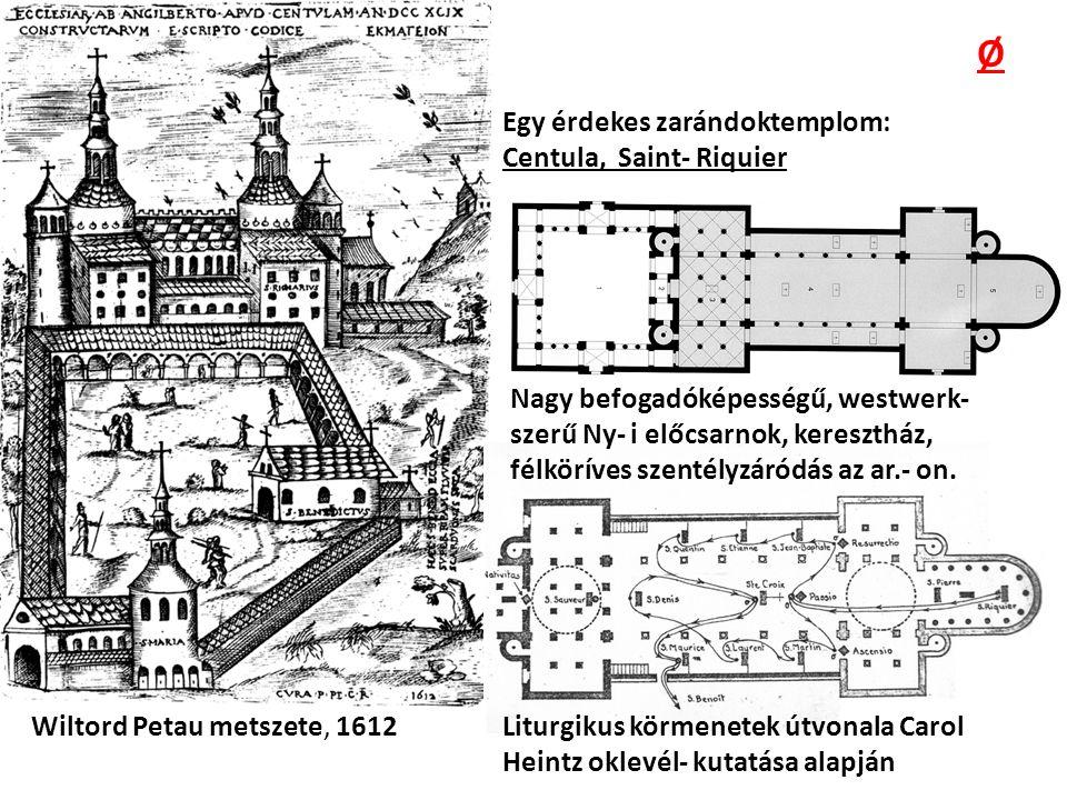 Ø Egy érdekes zarándoktemplom: Centula, Saint- Riquier