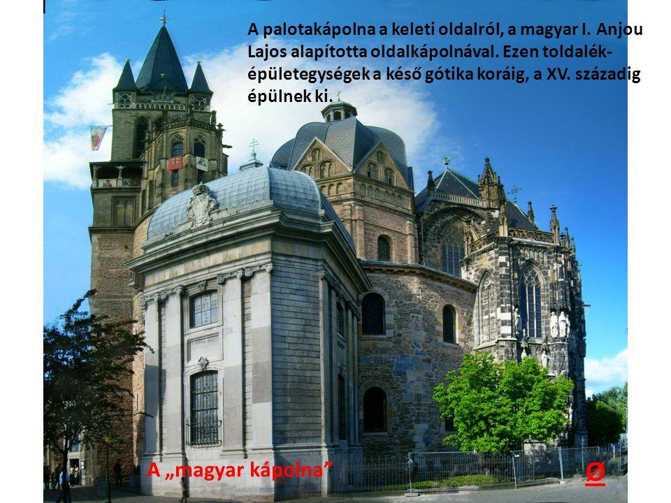 A palotakápolna a keleti oldalról, a magyar I