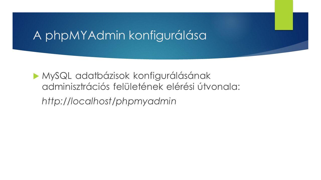 A phpMYAdmin konfigurálása