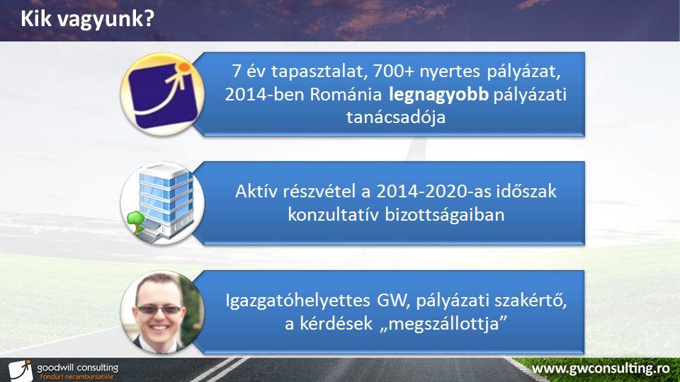 Kik vagyunk 7 év tapasztalat, 700+ nyertes pályázat, 2014-ben Románia legnagyobb pályázati tanácsadója.