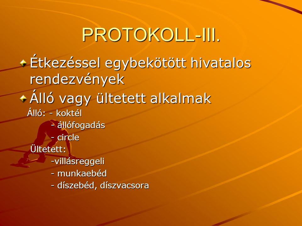 PROTOKOLL-III. Étkezéssel egybekötött hivatalos rendezvények
