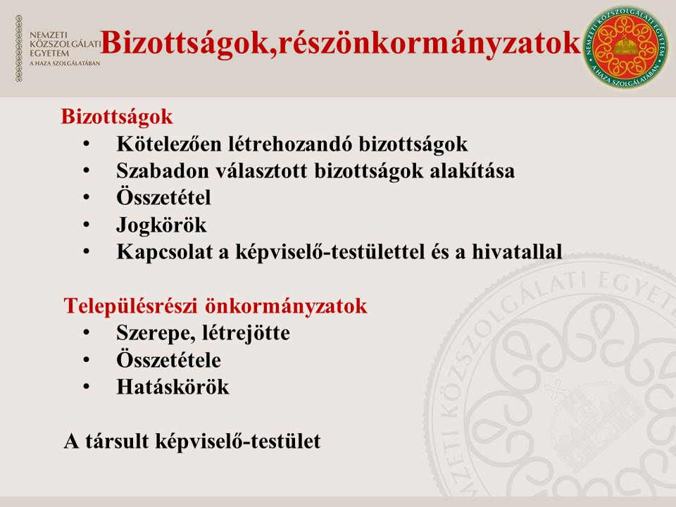 Bizottságok,részönkormányzatok
