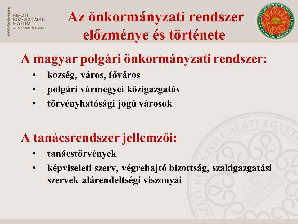 Az önkormányzati rendszer előzménye és története