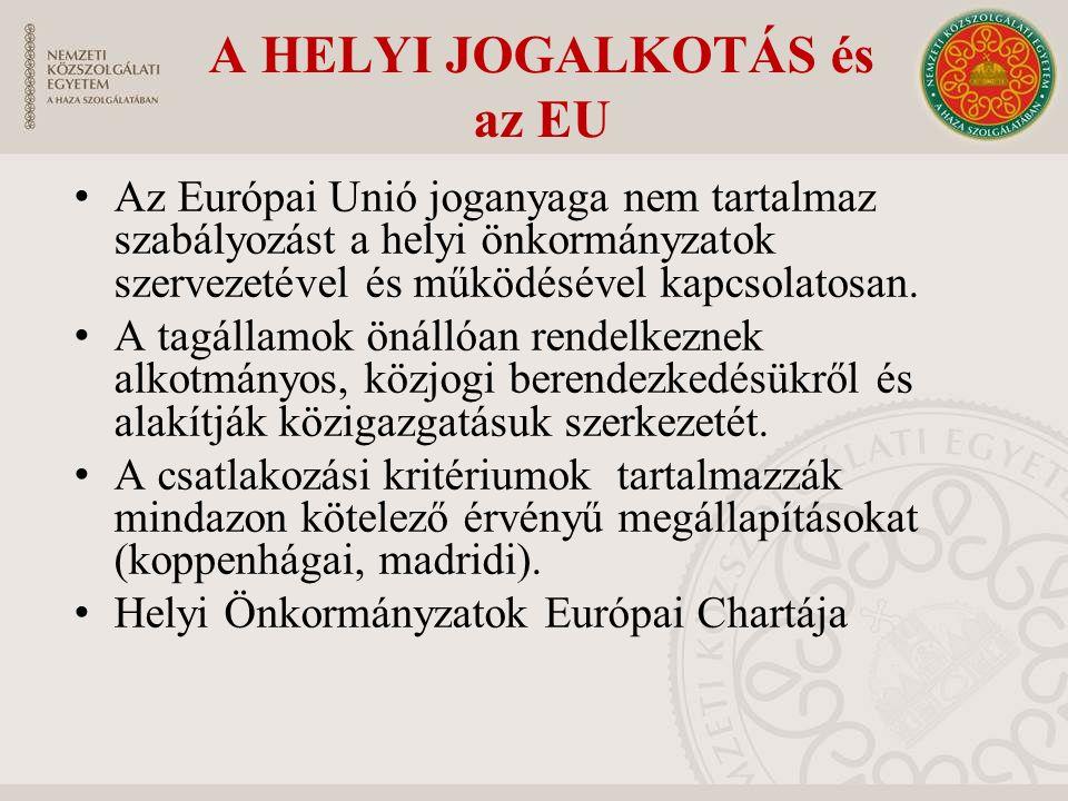 A HELYI JOGALKOTÁS és az EU