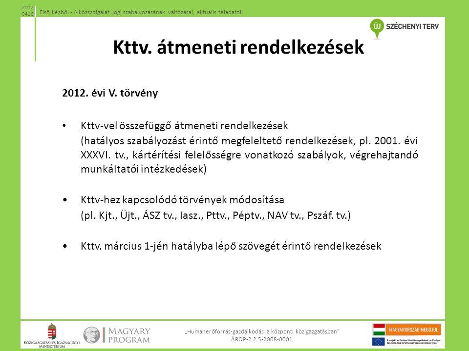 Kttv. átmeneti rendelkezések