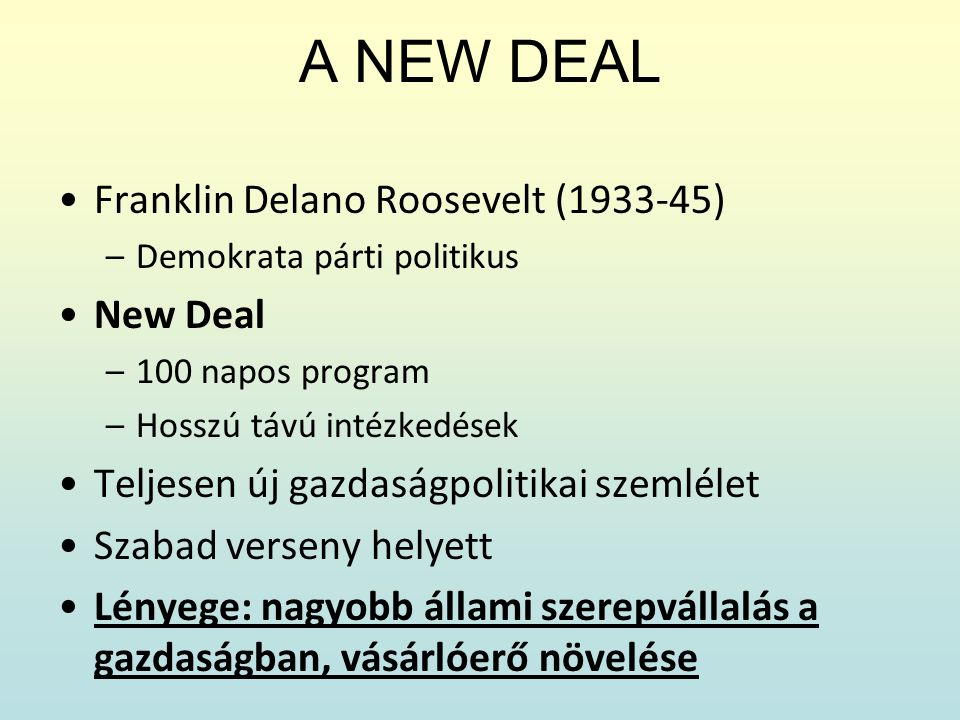 A NEW DEAL Franklin Delano Roosevelt (1933-45) New Deal