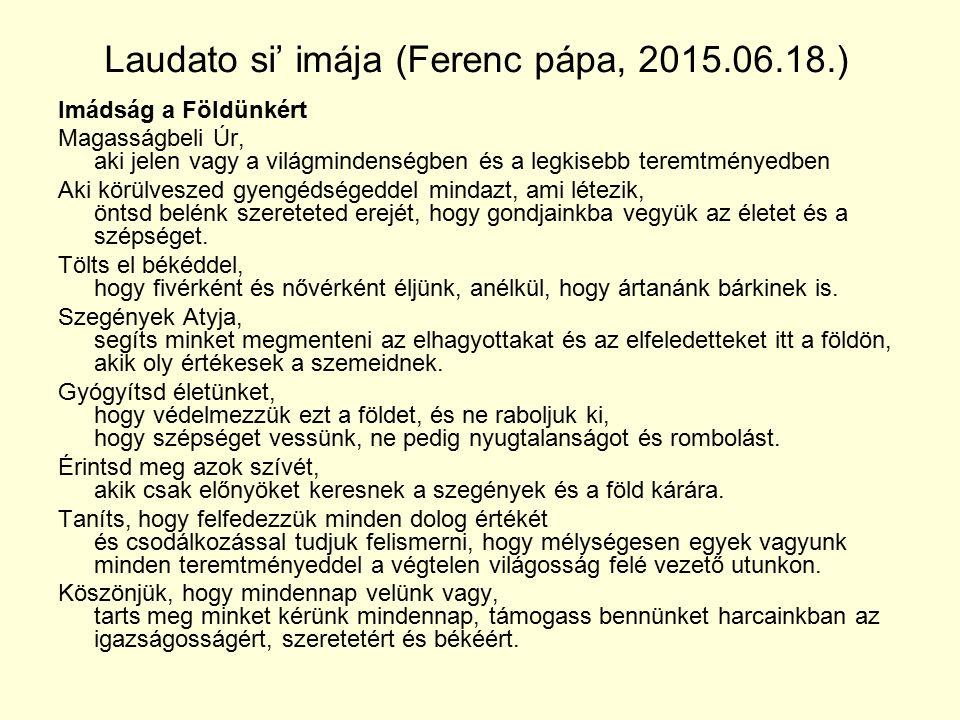Laudato si' imája (Ferenc pápa, 2015.06.18.)