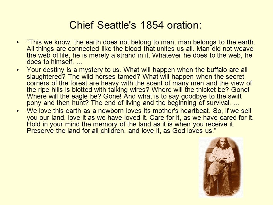 Chief Seattle s 1854 oration:
