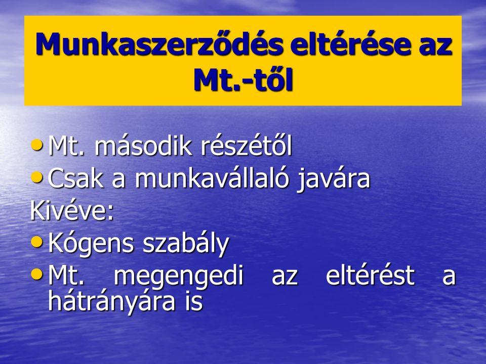 Munkaszerződés eltérése az Mt.-től
