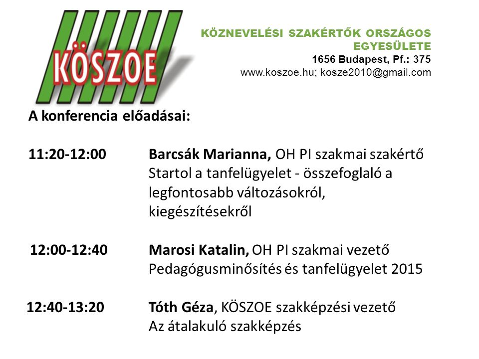 A konferencia előadásai: