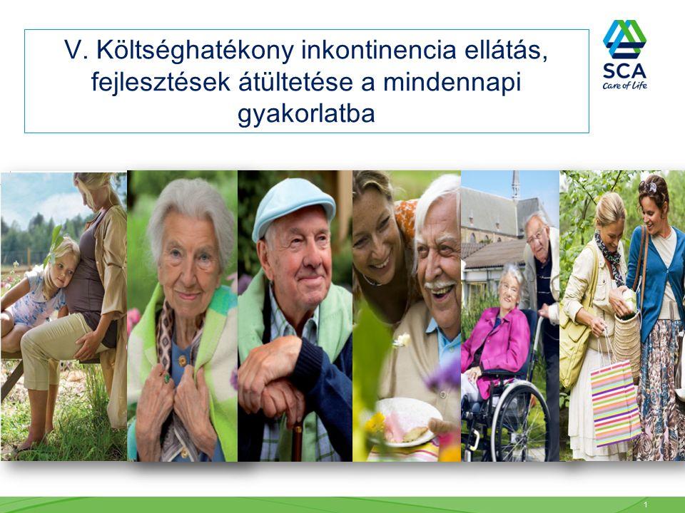 V. Költséghatékony inkontinencia ellátás, fejlesztések átültetése a mindennapi gyakorlatba