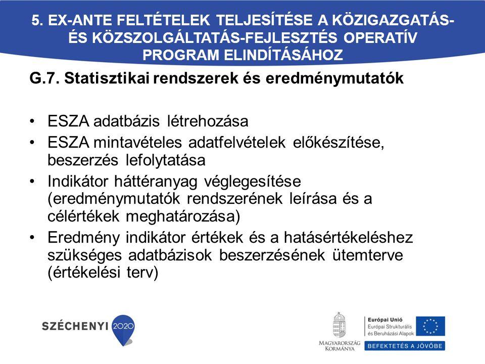G.7. Statisztikai rendszerek és eredménymutatók