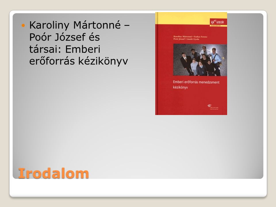 Karoliny Mártonné – Poór József és társai: Emberi erőforrás kézikönyv