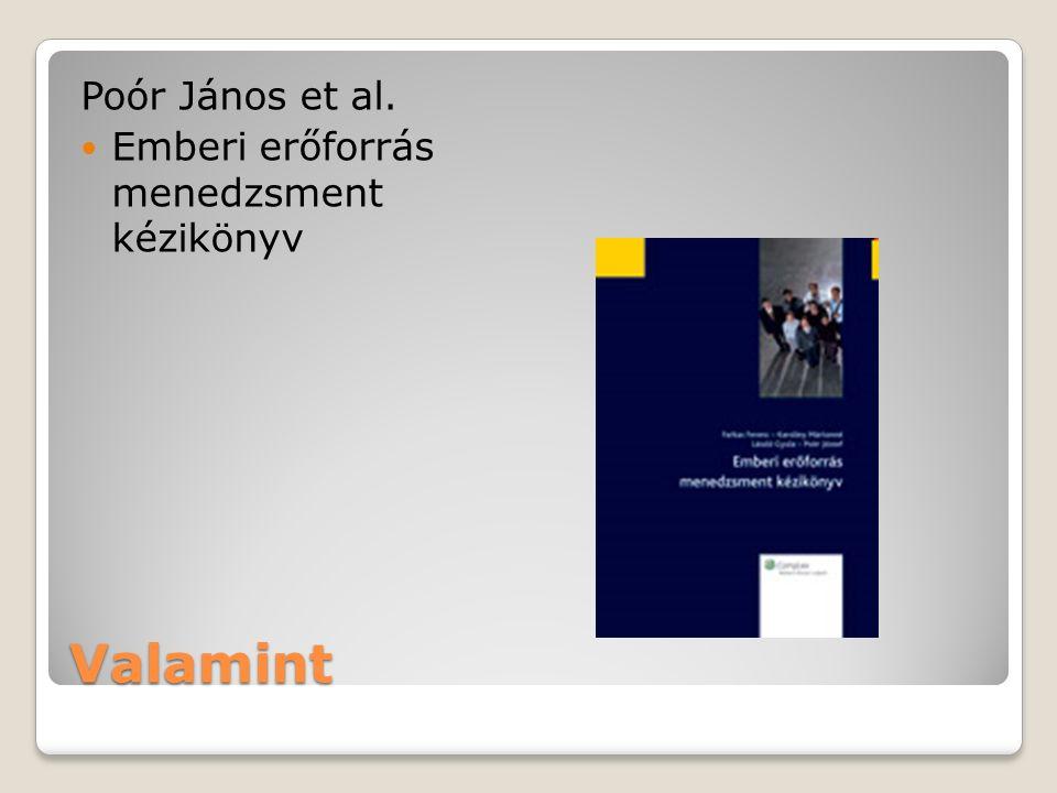 Poór János et al. Emberi erőforrás menedzsment kézikönyv Valamint
