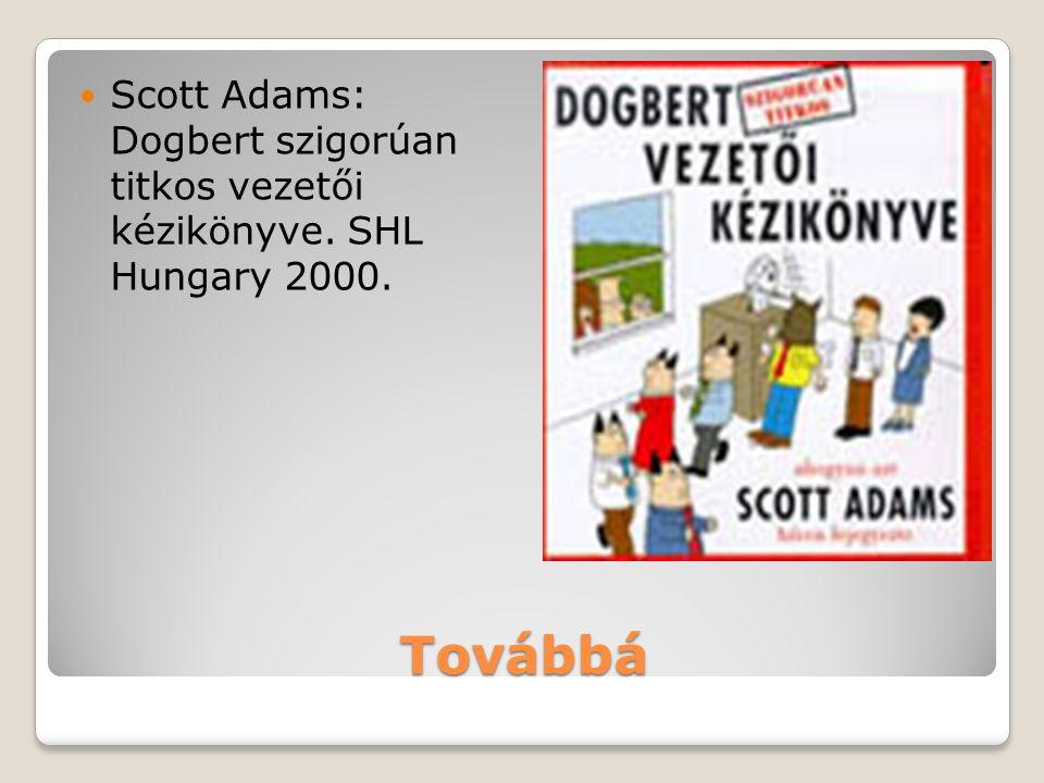 Scott Adams: Dogbert szigorúan titkos vezetői kézikönyve