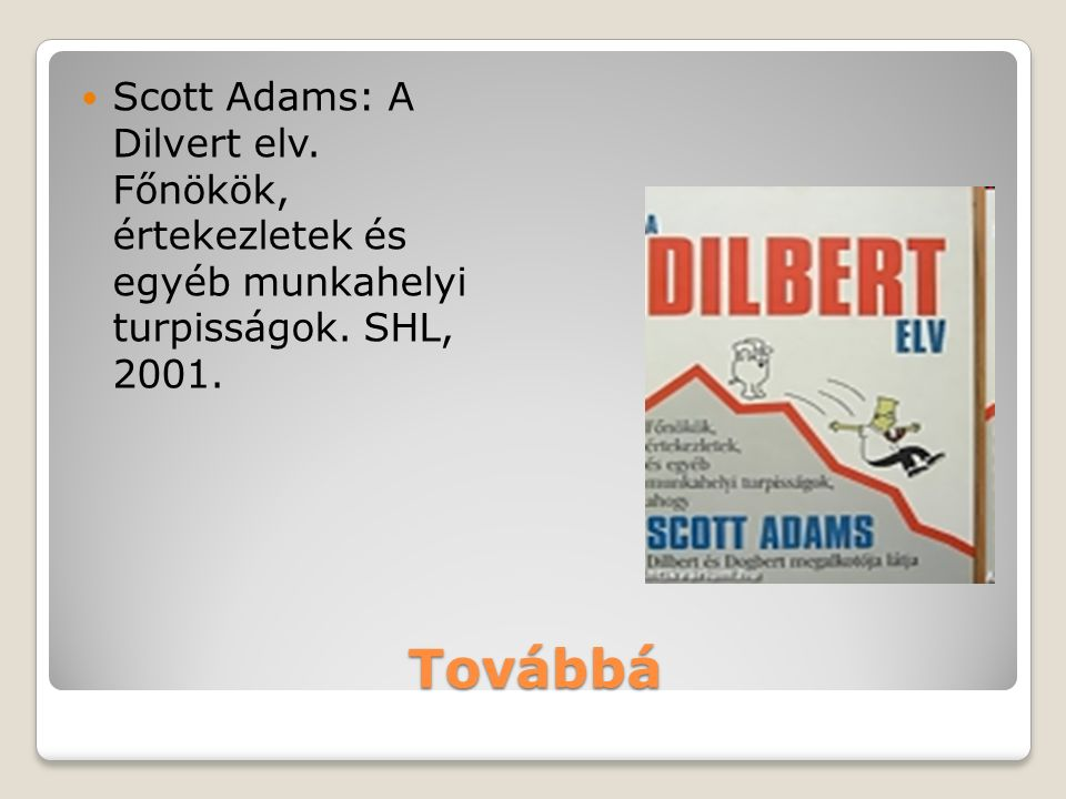 Scott Adams: A Dilvert elv