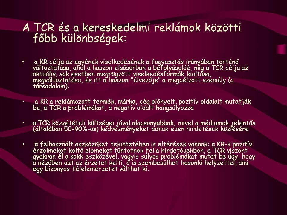 A TCR és a kereskedelmi reklámok közötti főbb különbségek: