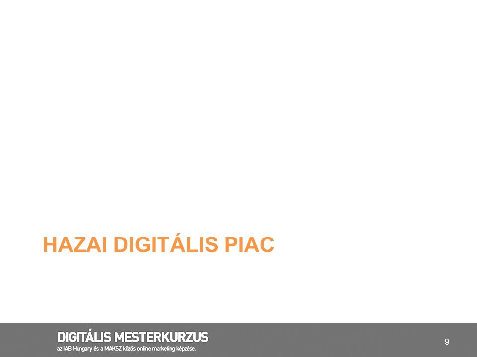 Hazai digitális piac legnagyobb nemzetközi szereplők