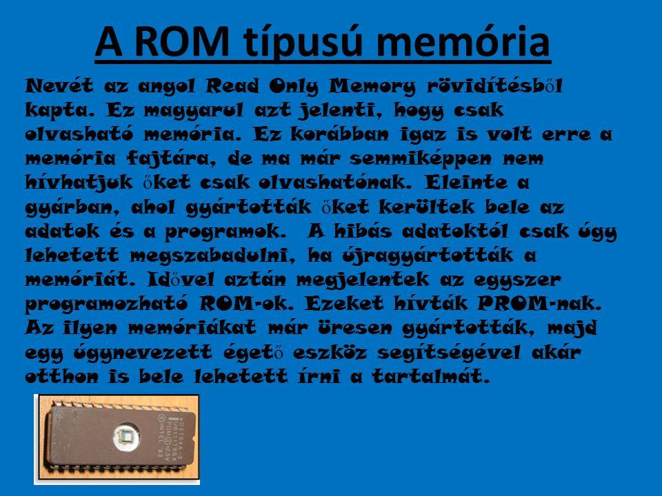 A ROM típusú memória