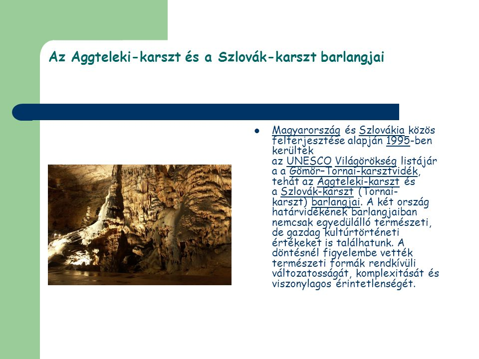 Az Aggteleki-karszt és a Szlovák-karszt barlangjai