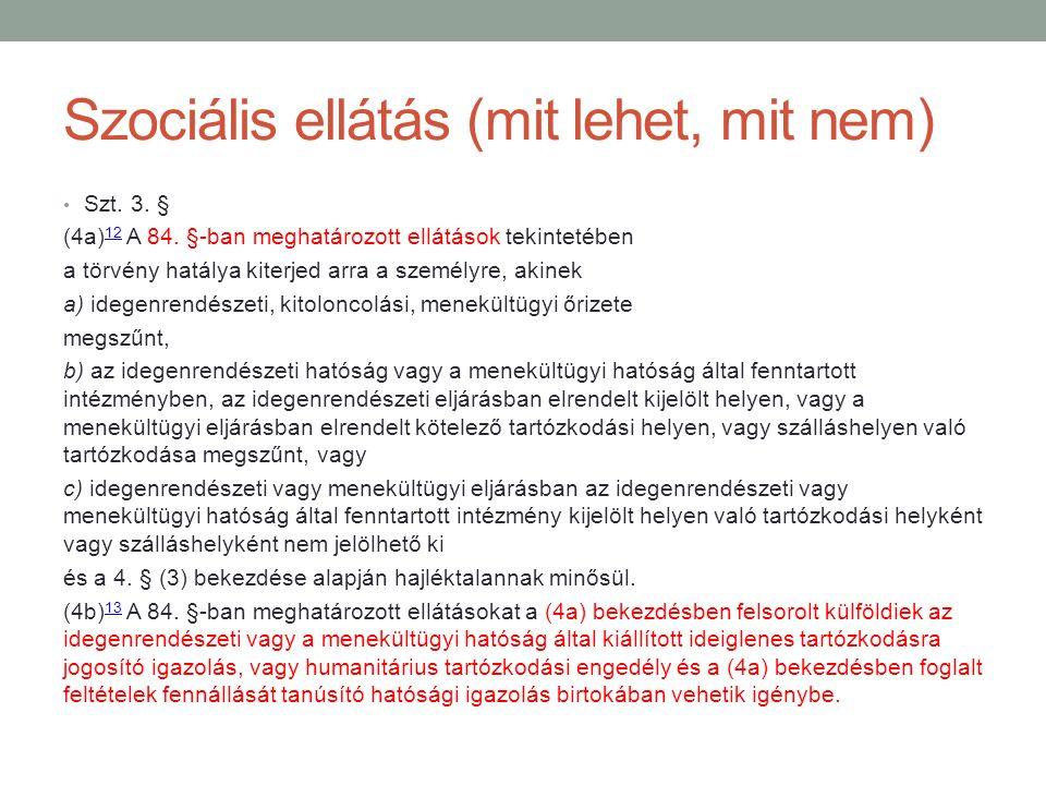 Szociális ellátás (mit lehet, mit nem)