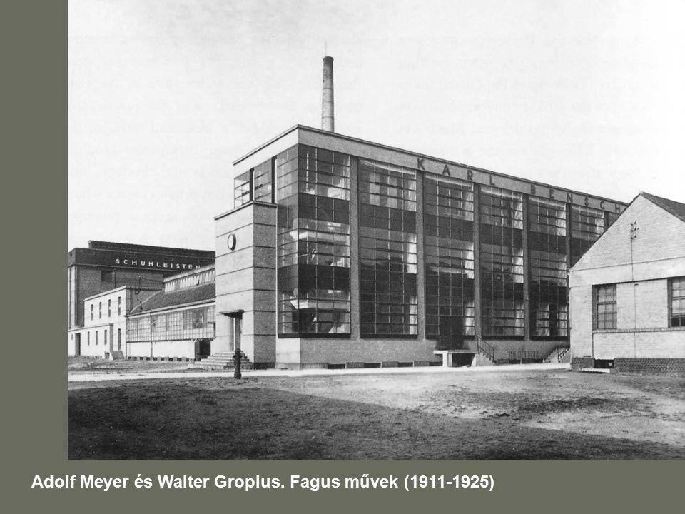 Adolf Meyer és Walter Gropius. Fagus művek (1911-1925)
