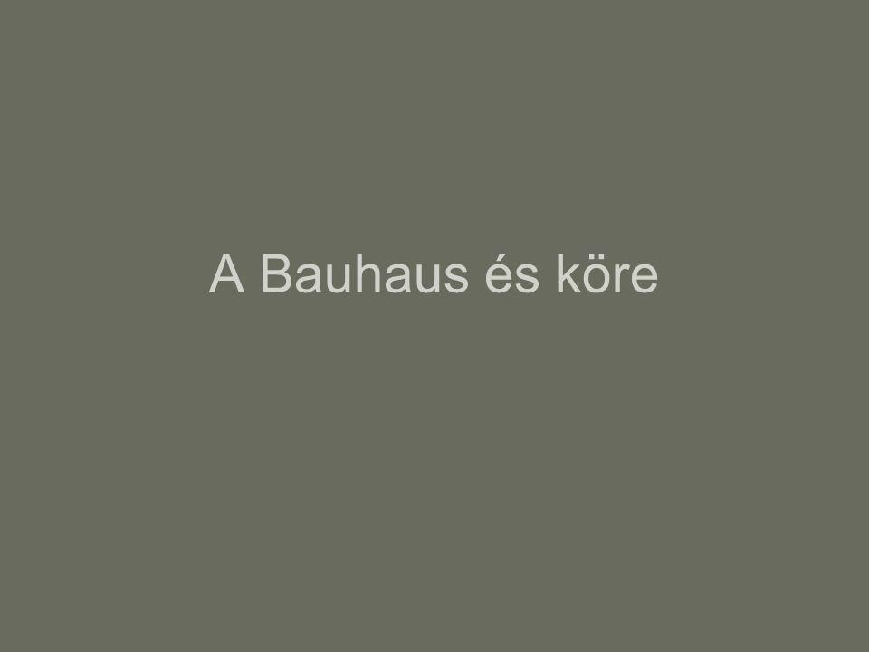 A Bauhaus és köre