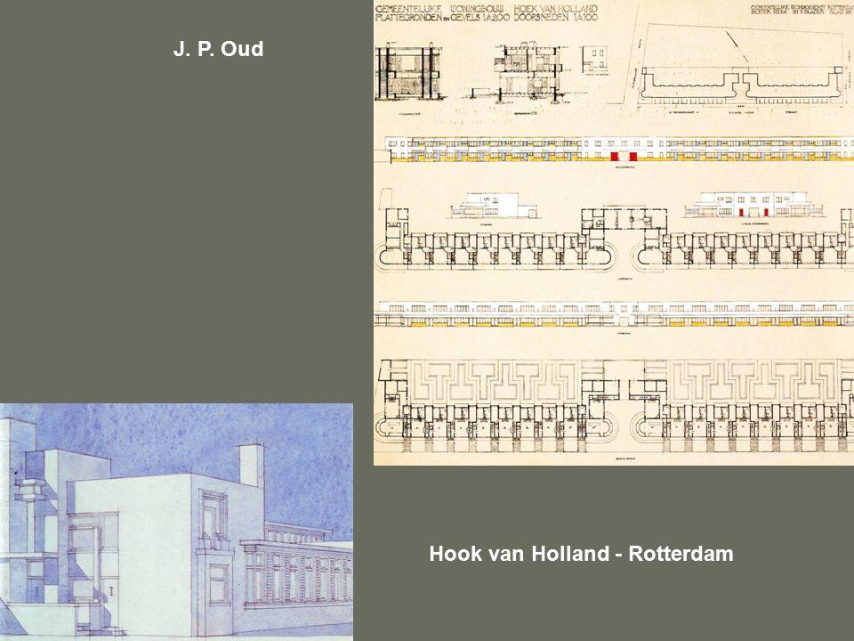 J. P. Oud Hook van Holland - Rotterdam