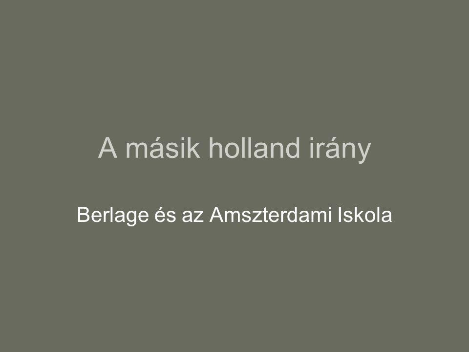 Berlage és az Amszterdami Iskola